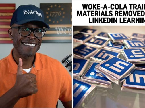 """Coca Cola """"Be Less White"""" Discrimination Campaign Against Its Employees Pulled From LinkIn"""