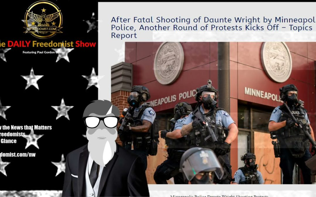 After Fatal Shooting of Daunte Wright by Minneapolis Police, Another Round of Protests Kicks Off – T – Archive